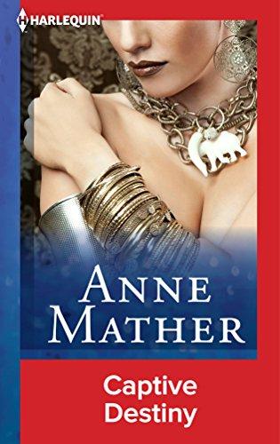 Anne Mather - Captive Destiny
