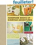 Handmade Books for Everyday Adventure...