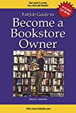 FabJob Guide to Become a Bookstore Owner (With CD-ROM) (FabJob Guides)