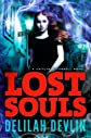Lost Souls (A Caitlynn O'Connell Novel)