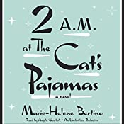2 A.M. at The Cat's Pajamas | [Marie-Helene Bertino]