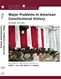 Major Problems in American Constitutional History: Documents and Essays (Major Problems in American History (Wadsworth)) (0618543333) by Hall, Kermit