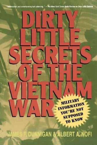 Dirty Little Secrets Of The Vietnam War: Military Information You'Re Not Supposed To Know front-1000159