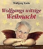 Wolfgang Krebs �Wolfgangs witzige Weihnacht� bestellen bei Amazon.de