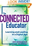The Connected Educator: Learning and...