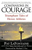 img - for Companions in Courage: Triumphant Tales of Heroic Athletes book / textbook / text book
