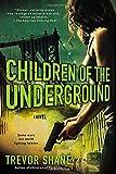 Children of the Underground: The Children of Paranoia Series