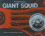 img - for Giant Squid: Searching for a Sea Monster (Smithsonian) book / textbook / text book