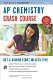 img - for AP?? Chemistry Crash Course Book + Online (Advanced Placement (AP) Crash Course) by Dingle Adrian (2014-02-13) Paperback book / textbook / text book