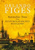 Nataschas Tanz (3827010144) by Orlando Figes