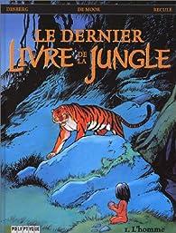 Dernier Livre de la jungle (Polyptyque), tome 1 par Stephen Desberg