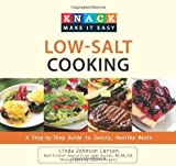Knack Low-Salt Cooking: A Step-by-Step Guide to Savory, Healthy Meals (Knack: Make It easy) [Paperback]