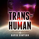 Trans-Human: Post-Human Series, Book 3