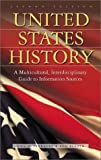 United States History: A Multicultural, Interdisciplinary Guide to Information Sources^LSecond Edition