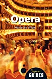 Opera: A Beginner's Guide (Beginner's Guides) cover