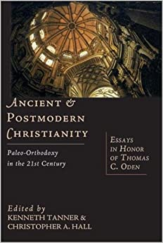 21st c century essay honor oden orthodoxy paleo thomas