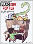 Piano Kids Pop Fun: Jazz-, Folk- und...