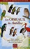 Les oiseaux des Antilles
