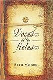 Voces de los Fieles (Spanish Edition) (0311400728) by Moore, Beth