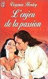 echange, troc Virginia Henley - L'Enjeu de la passion