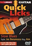 Lick Library: Quick Licks - Joe Bonamassa Slow Blues [DVD]