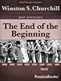 The End of the Beginning (Winston Churchill War Speeches Collection Book 3)