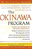 The Okinawa Program : How the Worlds Longest-Lived People Achieve Everlasting Health--And How You Can Too