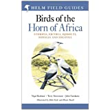 "Birds of the Horn of Africa: Ethiopia, Eritrea, Djibouti, Somalia and Socotra (Helm Field Guides)von ""Nigel Redman"""