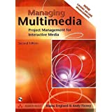 Managing Multimedia: Project Management for Interactive Media