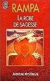 echange, troc Lobsang Rampa T.(Tuesday) - La Robe de sagesse