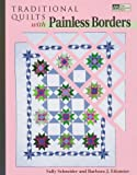 Traditional Quilts With Painless Borders (1564772039) by Schneider, Sally