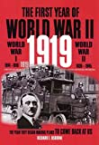 FIRST YEAR OF WORLD WAR II, 1919: The Year They Began Making Plans to Come Back at Us (0962832480) by Richard Osborne