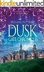 The Dusk Gate Chronicles Omnibus Edit...