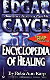 Edgar Cayce Encyclopaedia of Healing