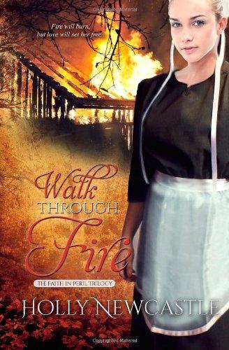 Walk Through Fire: Volume 3