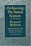 img - for On Knowing--The Natural Sciences (Historical Studies of Urban America) book / textbook / text book