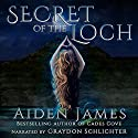 Secret of the Loch: Nick Caine, Book 5 Audiobook by Aiden James Narrated by Graydon Schlichter