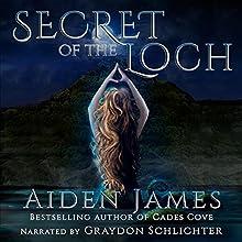 Secret of the Loch: Nick Caine, Book 5 (       UNABRIDGED) by Aiden James Narrated by Graydon Schlichter