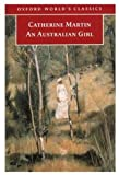 img - for An Australian Girl (Oxford World's Classics) book / textbook / text book