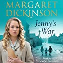 Jenny's War (       UNABRIDGED) by Margaret Dickinson Narrated by Penelope Freeman