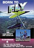 Born To Fly, Hang Gliding s High Adventure