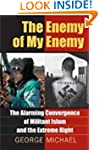 The Enemy of My Enemy: The Alarming C...