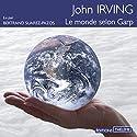Le monde selon Garp Audiobook by John Irving Narrated by Bertrand Suarez-Pazos
