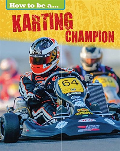 Karting Champion (How To Be a Champion)