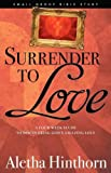 img - for Surrender to Love book / textbook / text book