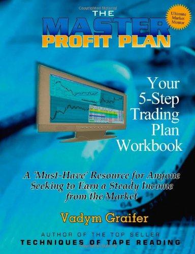 The Master Profit Plan: Your 5-Step Trading Plan Workbook