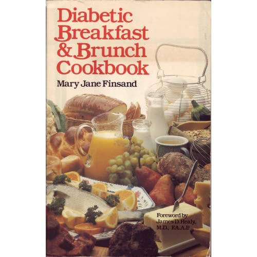 Diabetic Breakfast and Brunch Cookbook Mary Jane Finsand