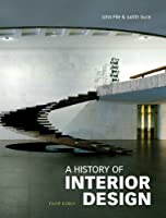 A History of Interior Design by Laurence King