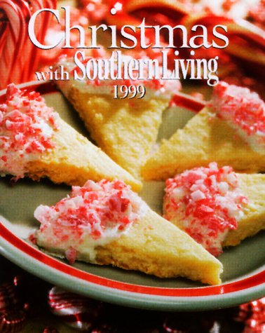 Christmas With Southern Living 1999 (Christmas With Southern Living)