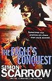 Simon Scarrow The Eagle's Conquest